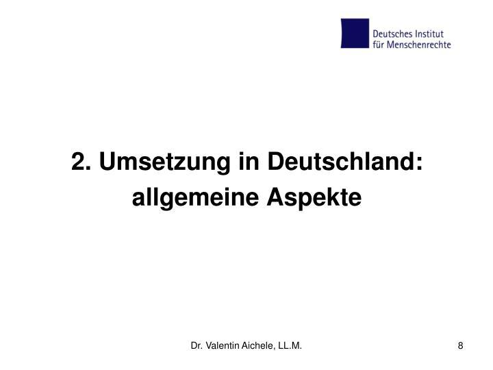 2. Umsetzung in Deutschland: