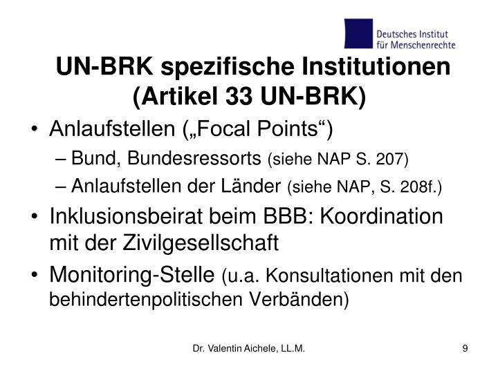 UN-BRK spezifische Institutionen