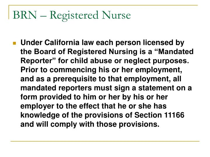 BRN – Registered Nurse