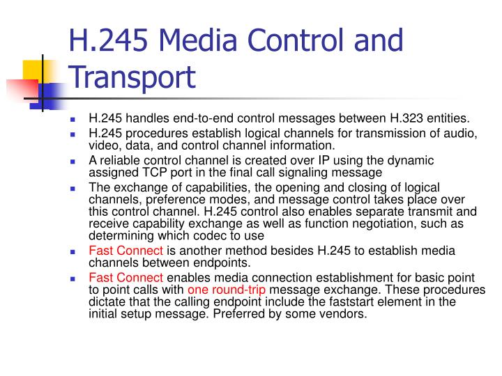 H.245 Media Control and Transport