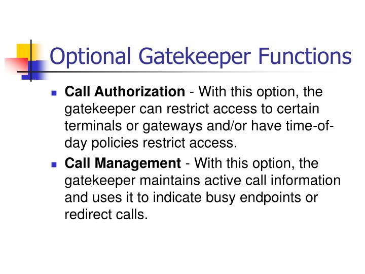 Optional Gatekeeper Functions