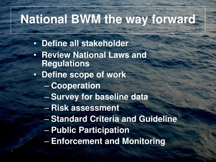 National BWM the way forward