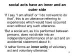 social acts have an inner and an outer side