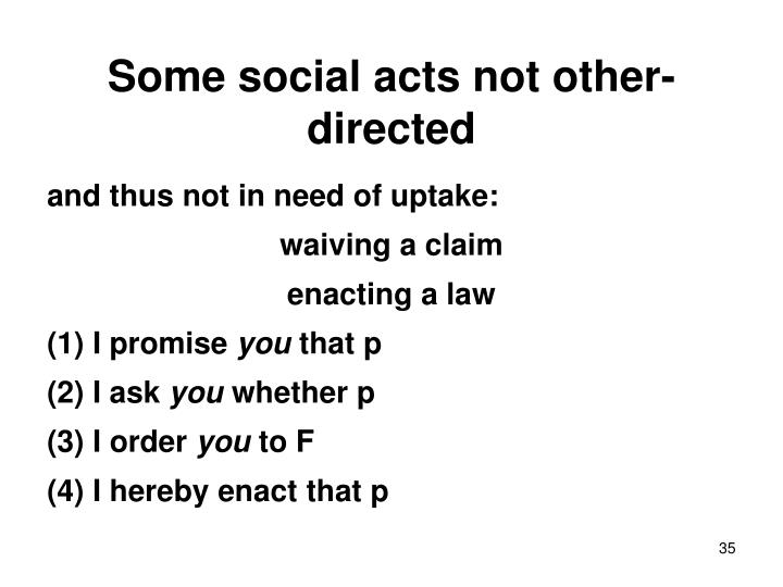 Some social acts not other-directed