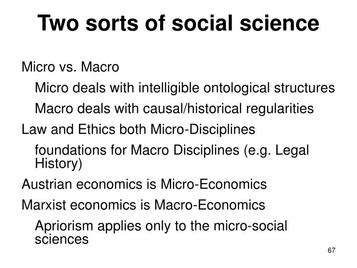 Two sorts of social science
