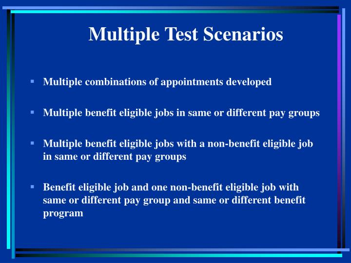 Multiple Test Scenarios