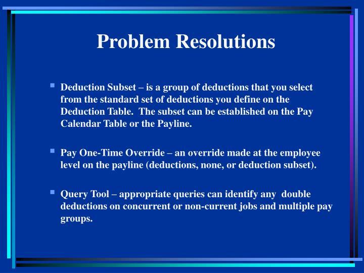 Problem Resolutions