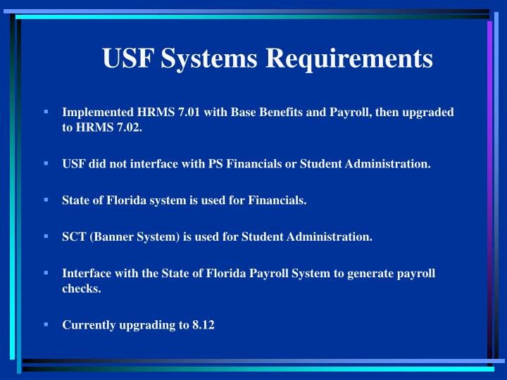 USF Systems Requirements