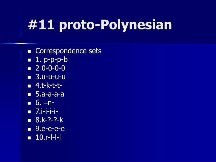 #11 proto-Polynesian