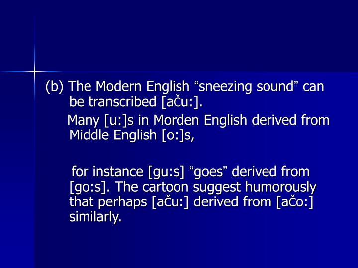 (b) The Modern English