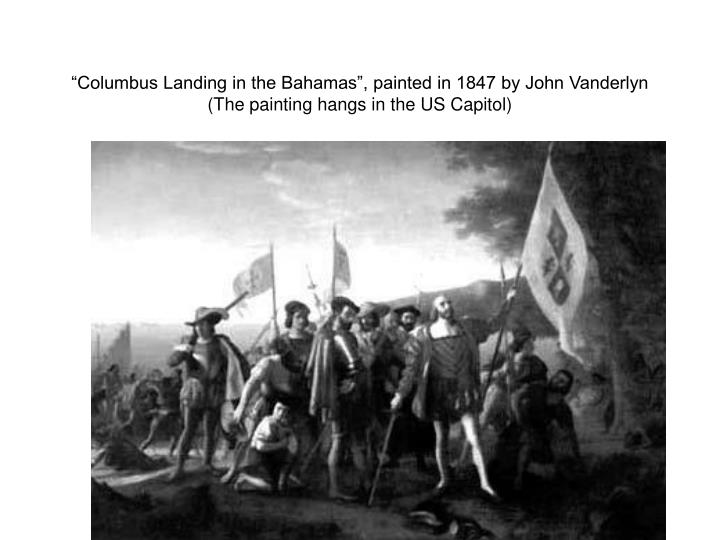 """Columbus Landing in the Bahamas"", painted in 1847 by John Vanderlyn"