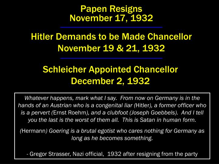 Papen Resigns                                                 November 17, 1932