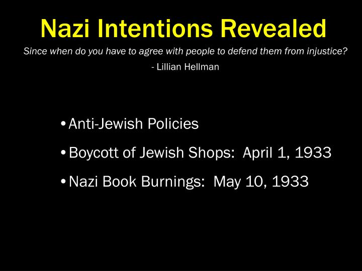 Nazi Intentions Revealed