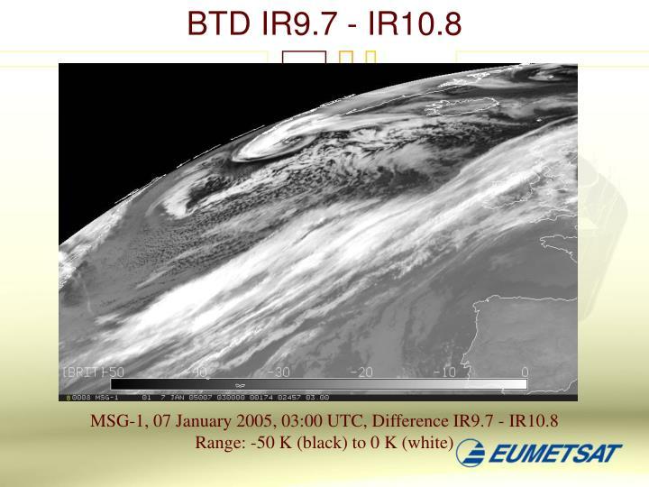 BTD IR9.7 - IR10.8