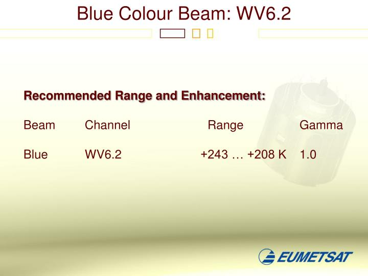 Blue Colour Beam: WV6.2