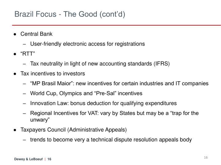 Brazil Focus - The Good (cont'd)