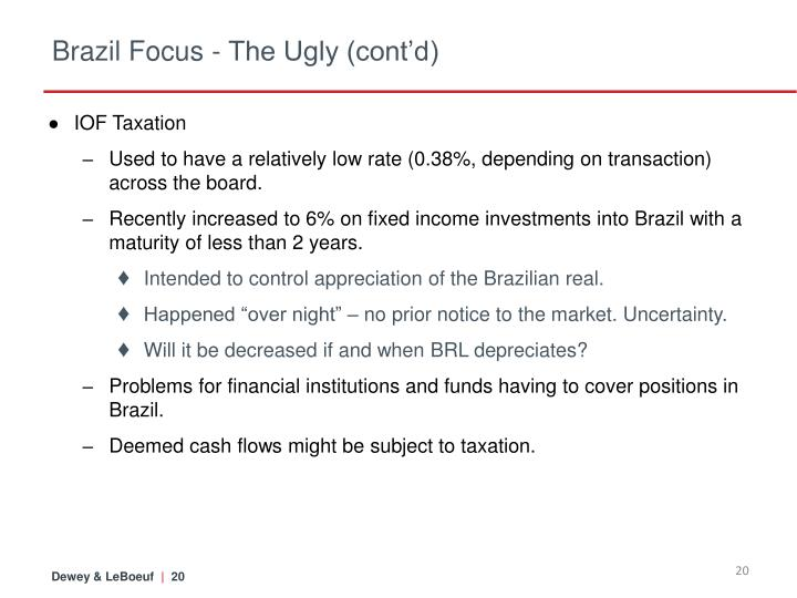 Brazil Focus - The Ugly (cont'd)