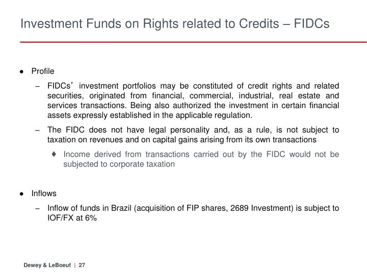 Investment Funds on Rights related to Credits – FIDCs