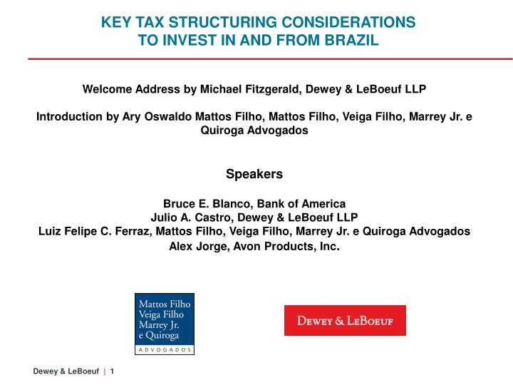 KEY TAX STRUCTURING CONSIDERATIONS