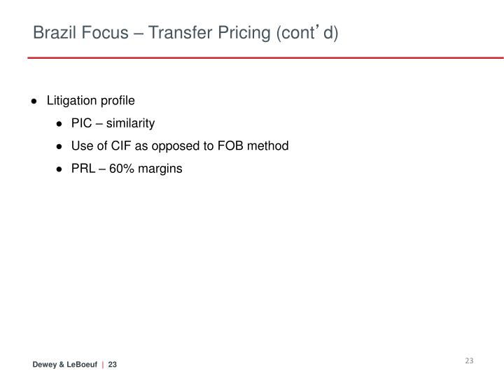 Brazil Focus – Transfer Pricing (cont