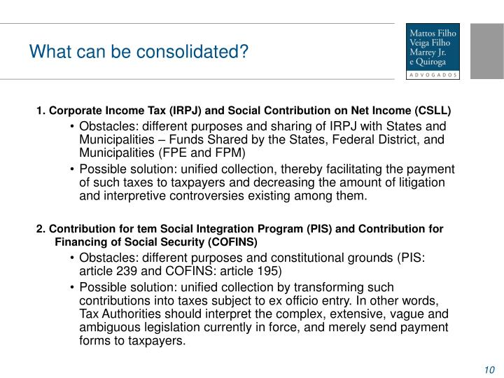 What can be consolidated?