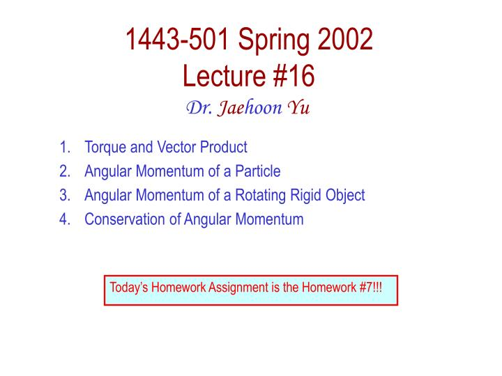 1443 501 spring 2002 lecture 16