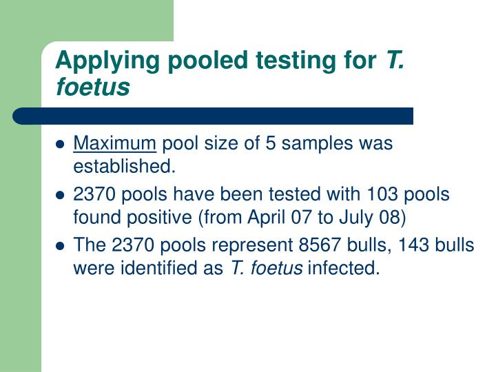 Applying pooled testing for