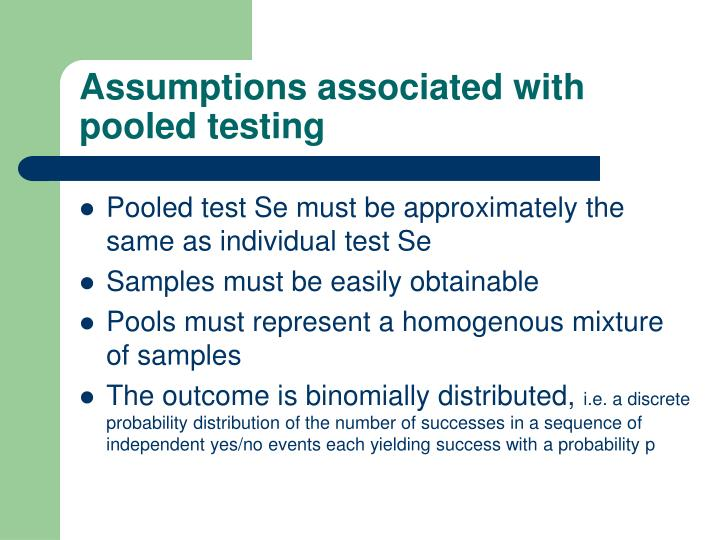 Assumptions associated with pooled testing