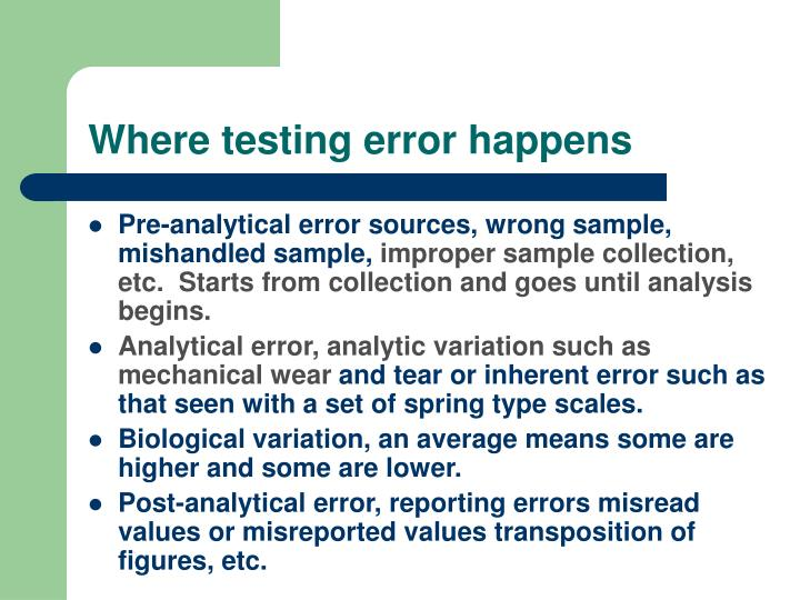 Where testing error happens