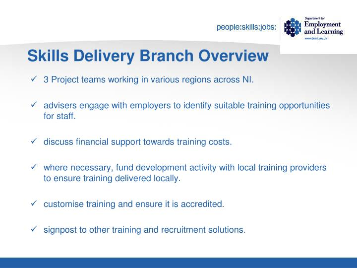 Skills Delivery Branch Overview