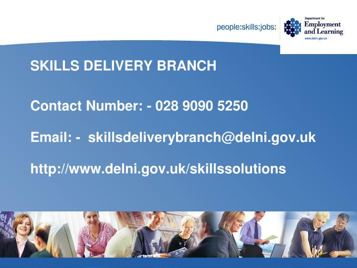 SKILLS DELIVERY BRANCH