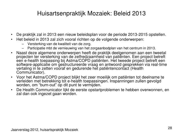 Huisartsenpraktijk Mozaiek: Beleid 2013