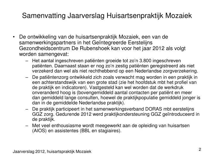 Samenvatting Jaarverslag Huisartsenpraktijk Mozaiek
