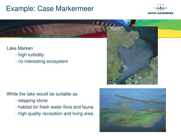 Example: Case Markermeer