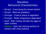 stoneflies behavioral characteristics