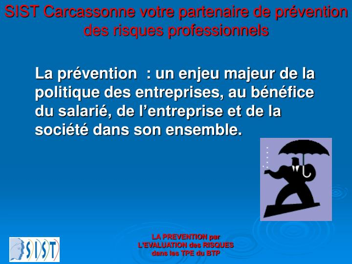 SIST Carcassonne votre partenaire de prévention des risques professionnels