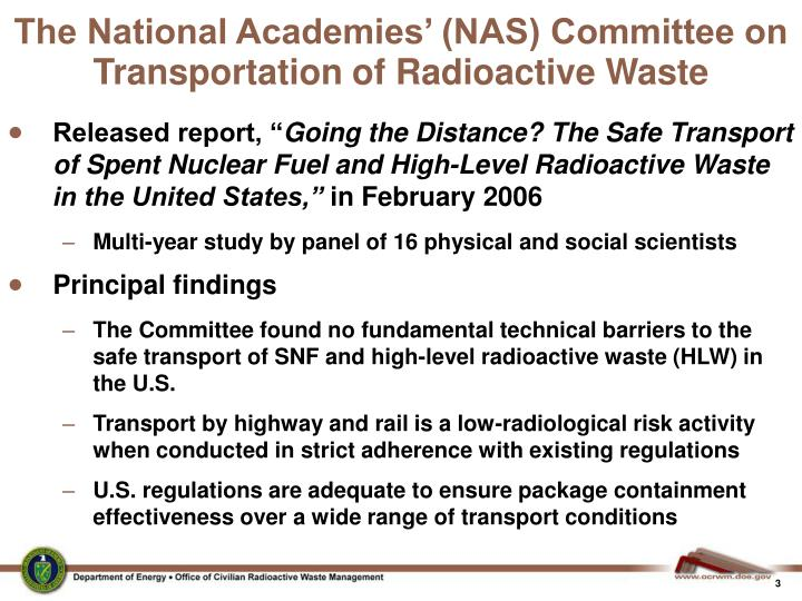 The National Academies' (NAS) Committee on Transportation of Radioactive Waste
