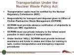transportation under the nuclear waste policy act