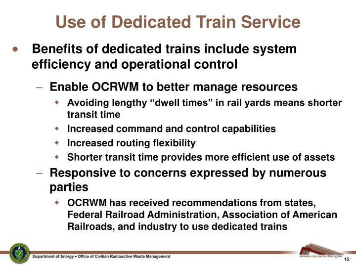 Use of Dedicated Train Service