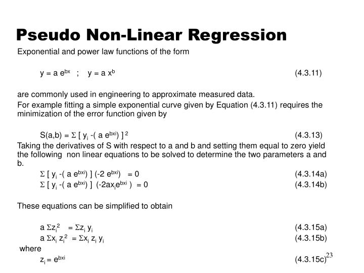 Pseudo Non-Linear Regression