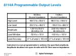 8114a programmable output levels