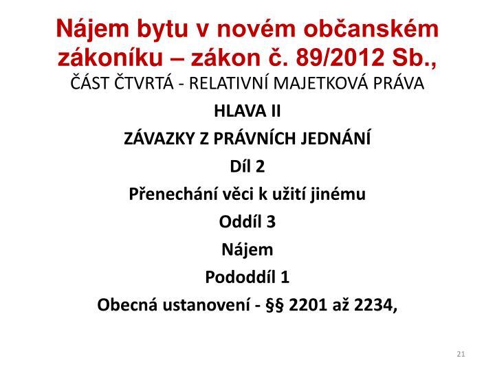 Nájem bytu vnovém občanském zákoníku – zákon č. 89/2012 Sb.,