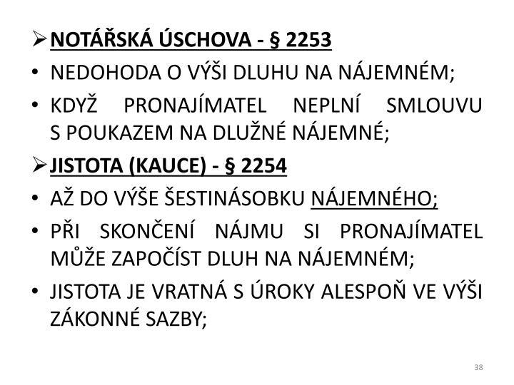NOTÁŘSKÁ ÚSCHOVA - § 2253