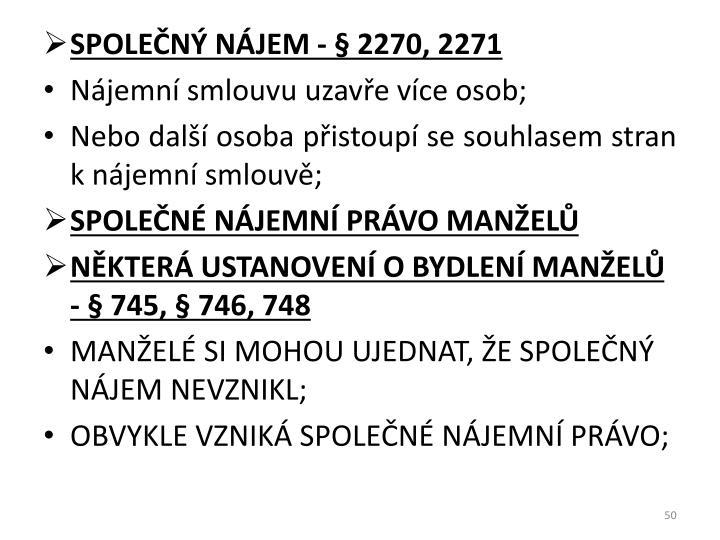 SPOLEČNÝ NÁJEM - § 2270, 2271