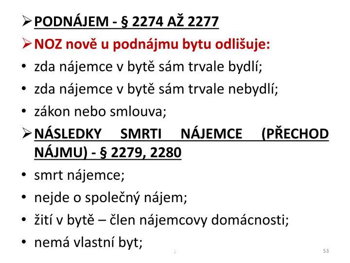 PODNÁJEM - § 2274 AŽ 2277