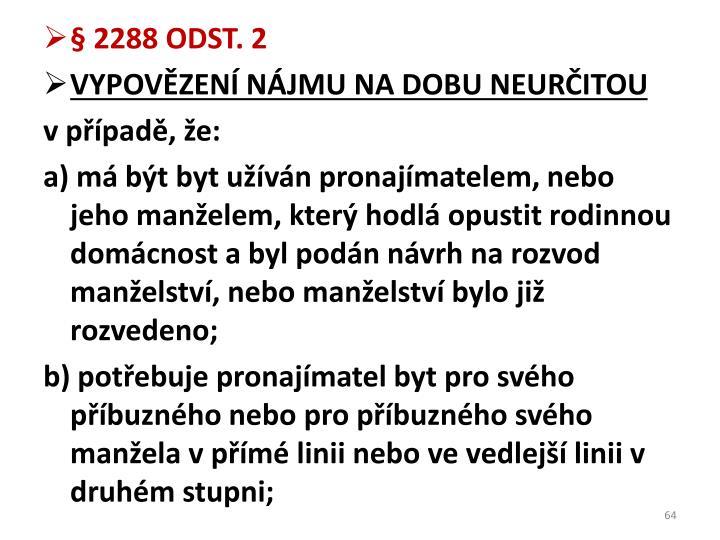§ 2288 ODST. 2