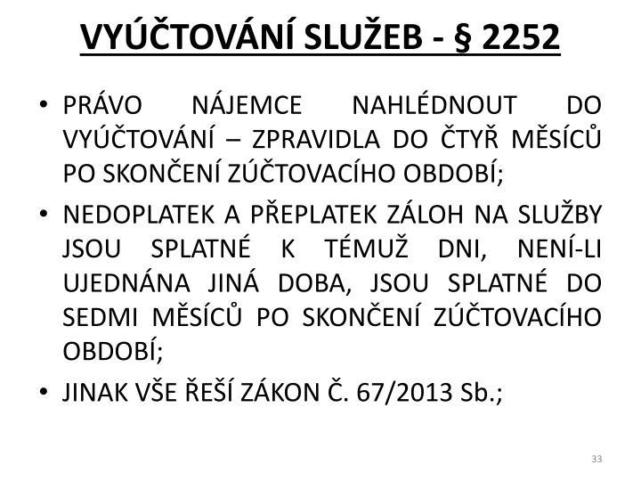 VYÚČTOVÁNÍ SLUŽEB - § 2252