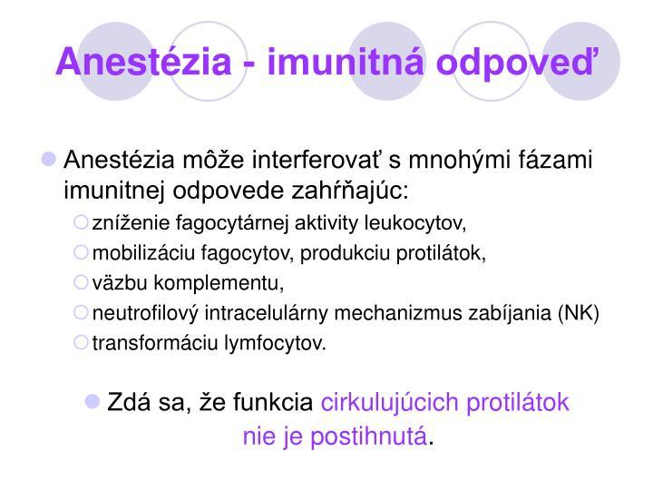 Anestézia - imunitná odpoveď