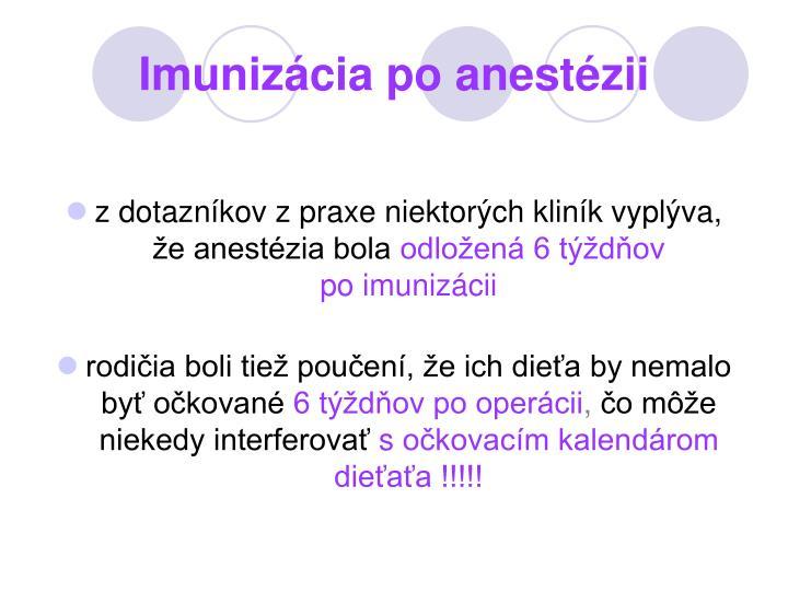 Imunizácia po anestézii