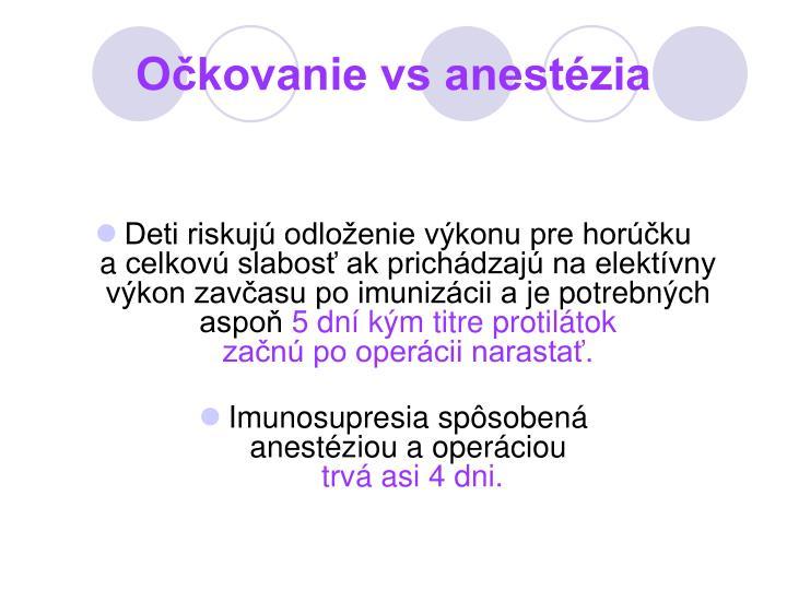 Očkovanie vs anestézia